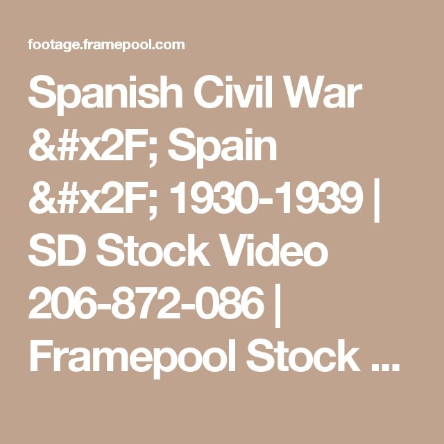 Spanish Civil War / Spain / 1930-1939 | SD Stock Video 206-872-086 | Framepool Stock Footage