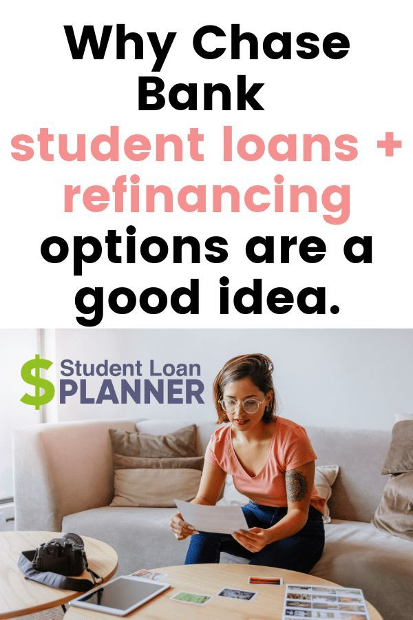 What To Know About Chase Student Loans Student Loan Planner Student Loans Student Loan Forgiveness Student Loan Debt