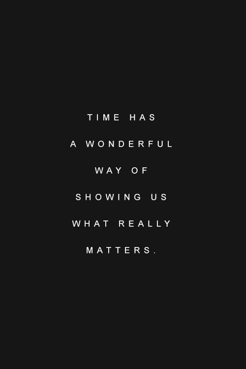 time / what really matters