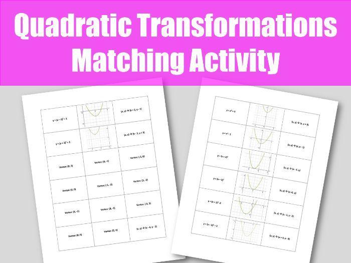 Quadratic Transformations Matching Activity Teaching Resources Quadratics Quadratic Functions Activities Algebra Activities