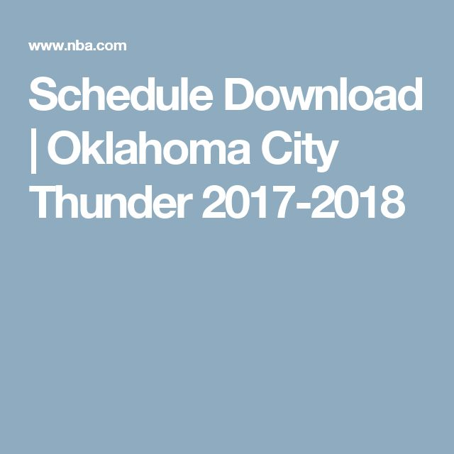 Schedule Download | Oklahoma City Thunder 2017-2018