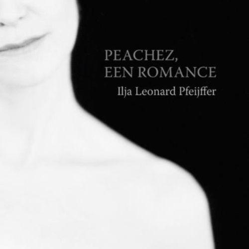★★★★★ Ilja Leonard Pfeijffer – Peachez, een romance (2017) Een prachtig literair kunststukje over een onmogelijke liefde tussen een maagdelijk teruggetrokken letterenprofessor op leefti…
