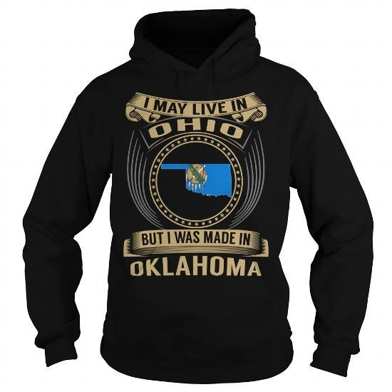 Live in Ohio - Made in Oklahoma - Special #state #citizen #USA # Oklahoma #gift #ideas #Popular #Everything #Videos #Shop #Animals #pets #Architecture #Art #Cars #motorcycles #Celebrities #DIY #crafts #Design #Education #Entertainment #Food #drink #Gardening #Geek #Hair #beauty #Health #fitness #History #Holidays #events #Home decor #Humor #Illustrations #posters #Kids #parenting #Men #Outdoors #Photography #Products #Quotes #Science #nature #Sports #Tattoos #Technology #Travel #Weddings…