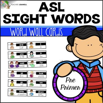 American Sign Language ASL Word Wall Cards (Pre-Primer Sight Words) - This asl word wall resource includes 35 sight word cards and 26 headers. These word wall cards can be used to introduce and reinforce sight words. Each card has the asl sign, sight word, and fingerspelling. These cards will provide your students with a visual aid throughout the year.