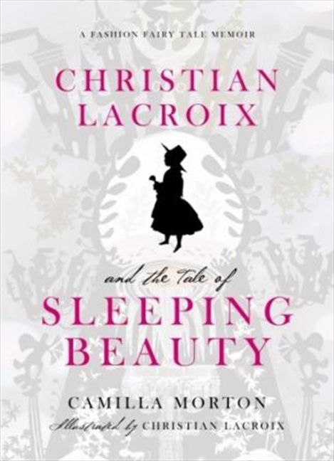 Christian Lacroix  Sleeping Beauty