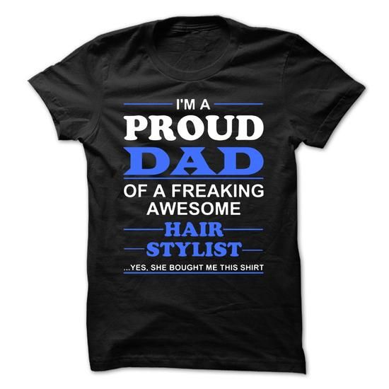PROUD DAD OF A HAIRSTYLIST - #boho tee #swetshirt sweatshirt. FASTER: => https://www.sunfrog.com/Funny/PROUD-DAD-OF-A-HAIRSTYLIST.html?60505