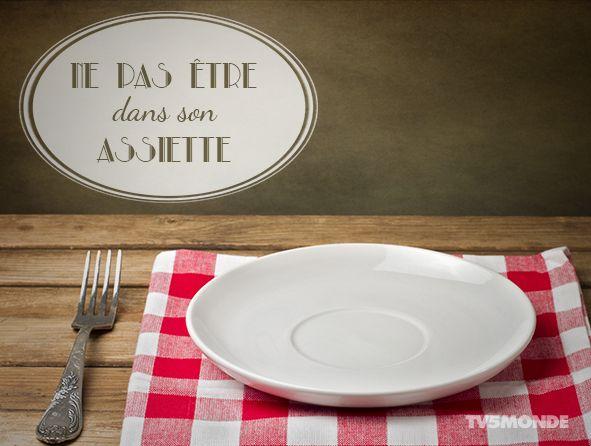 Ne pas être dans son assiette.