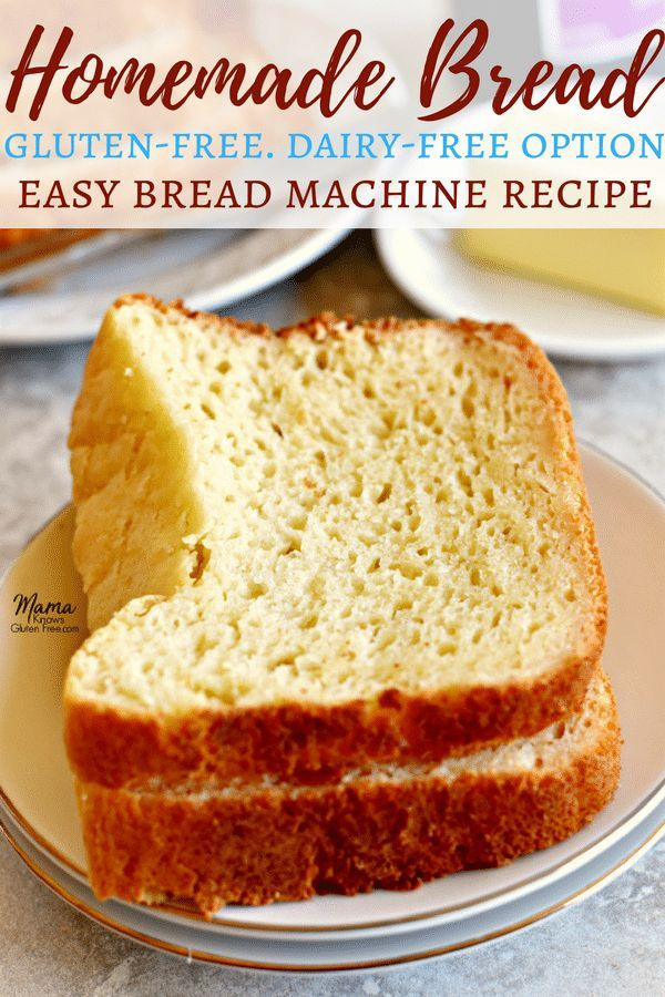Looking For That Perfect Loaf Of Homemade Gluten Free Bread Try My Easy Gluten In 2020 Homemade Gluten Free Bread Easy Bread Machine Recipes Gluten Free Bread Machine