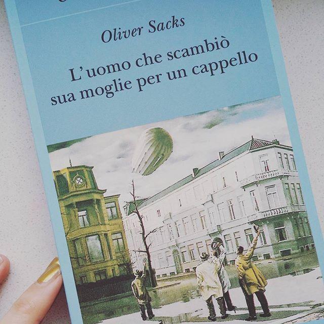 Infine, L'uomo che scambiò sua moglie per un cappello di Oliver Sacks è l'ultimo #BookDreams2018