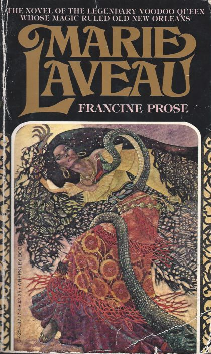 Marie Laveau (by Francine Prose).  A favorite novel about a favorite Person.  There's good magic in it.