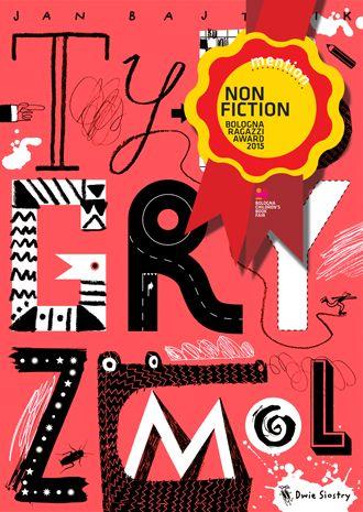 """Wyróżnienie BolognaRagazzi Award 2015 dla """"Typogryzmola"""" - Wydawnictwo Dwie Siostry"""