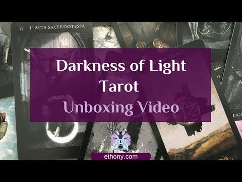 Darkness of Light Tarot Unboxing and First Impressions