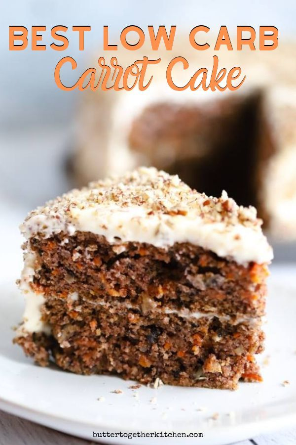 Best Keto Low Carb Carrot Cake Super Delicious And Moist Low Carb Carrot Cake With Cream Cheese Frosting Ketocarrotcake Ketocake Rezepte Low Carb Rezepte