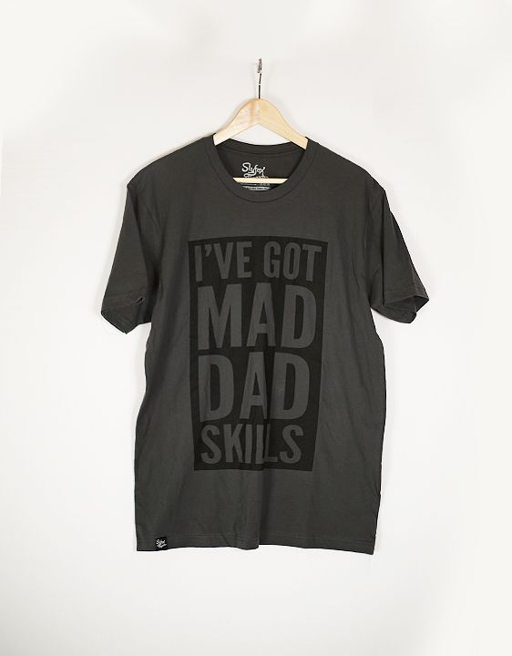 "Slyfox Threads ""I've got mad dad skills"""