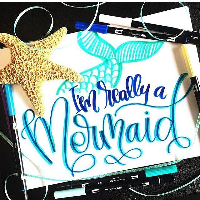 I'm really a mermaid   lettering by @lillyandcocalligraphy on Instagram