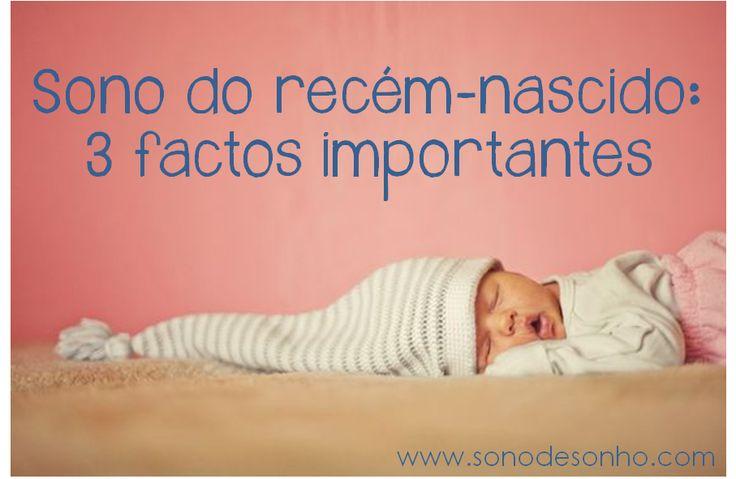 Sono do bebé recém-nascido: 3 factos importantes que todos os pais devem saber. Por Verina Fernandes, consultora de sono infantil. Sono de Sonho - Consultoria de Sono Infantil