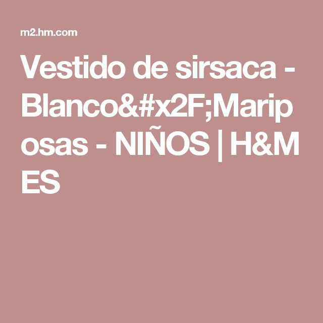 Vestido de sirsaca - Blanco/Mariposas - NIÑOS | H&M ES