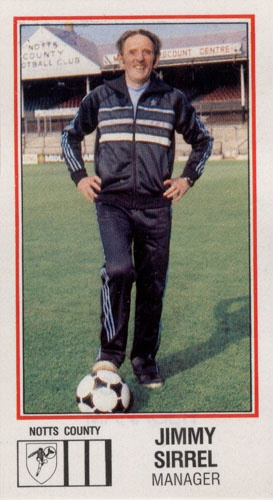 Jimmy Sirrel Notts County (1983)