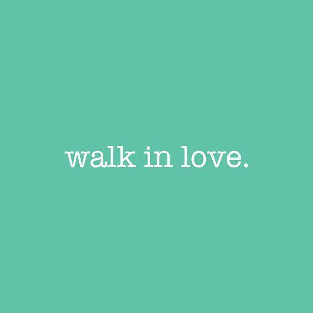 Ephesians 5:2 #walkinlove