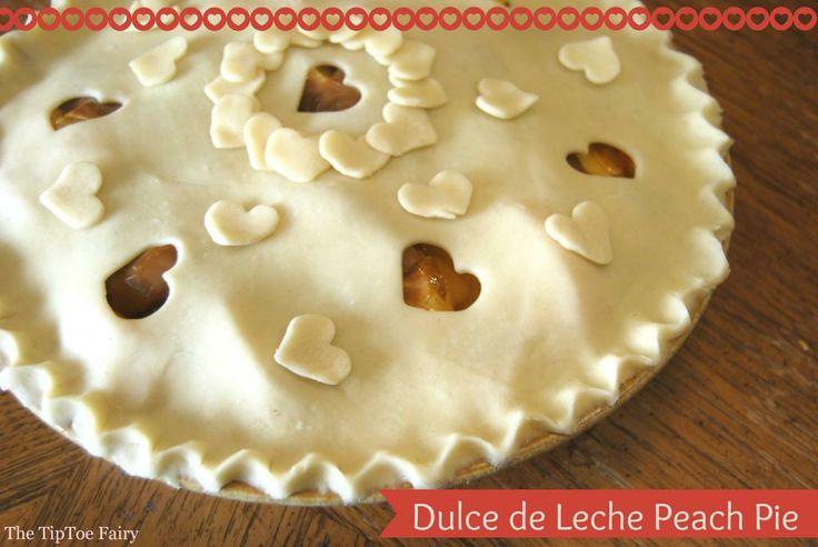 Dulce de Leche Peach Pie For Your Sweetie Pie - The TipToe Fairy