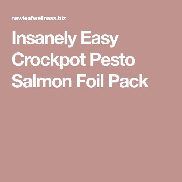 Insanely Easy Crockpot Pesto Salmon Foil Pack