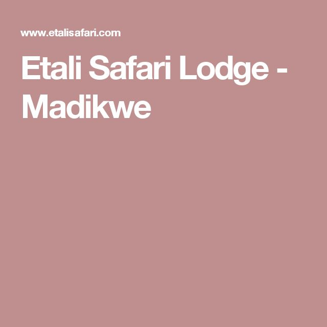 Etali Safari Lodge - Madikwe