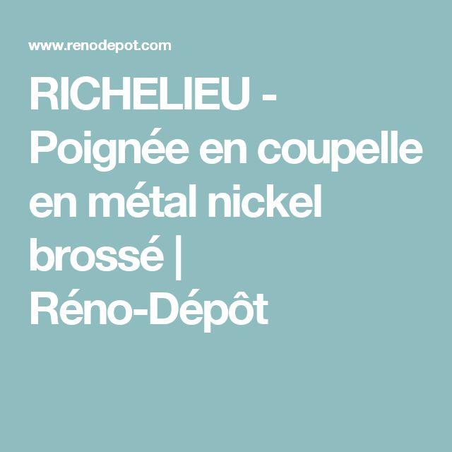 RICHELIEU - Poignée en coupelle en métal nickel brossé | Réno-Dépôt