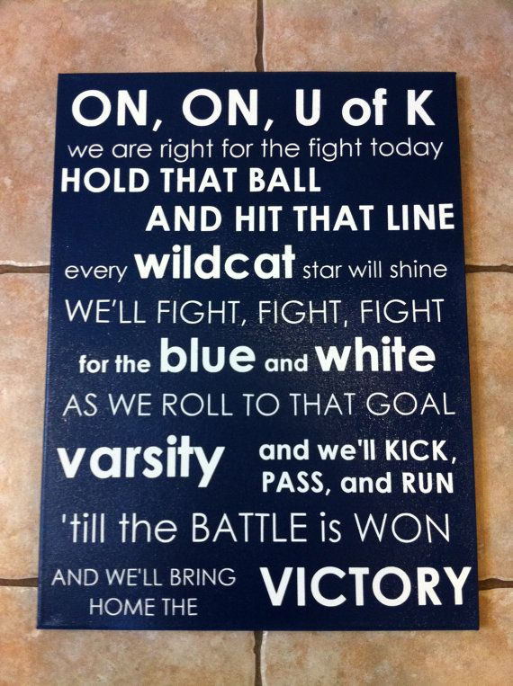 University of Kentucky Fight Song Wall Hanging. This WILL be in my home. GO CATS!!: Blue Nation, Big Blue, Kentucky Fight, Subway Art, Uk Fight, Uk Wildcats, Kentucky Wildcats
