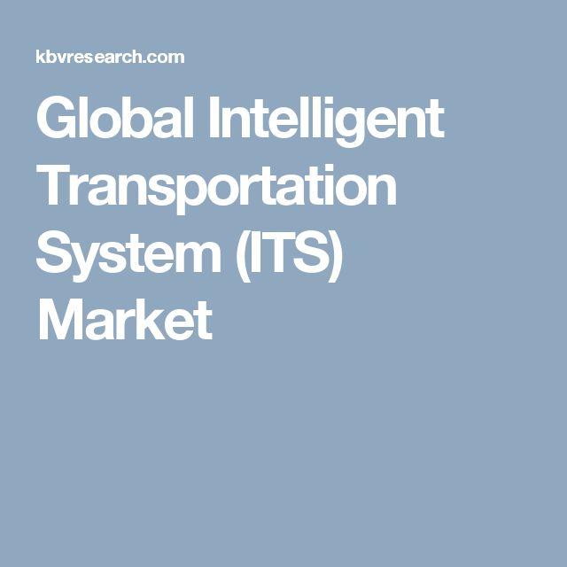 Global Intelligent Transportation System (ITS) Market