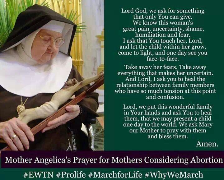 Mother Angelica's prayer for mothers considering abortion