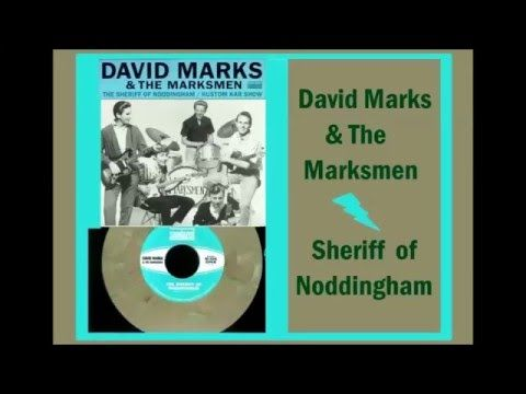 David Marks & The Marksmen - Sheriff Of Noddingham