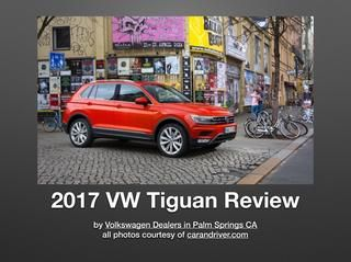 17 Volkswagen Tiguan Review for VW Dealers Palm Springs CA  Just How Safe isVW's Tiguan for 2017?  There is7 Stability-Enhancing Systems on the all new 2017 VW Tiguan.  - Electronic Brake-Pressure Distribution which assists in appropriate braking power needed when in abraking hard scenario.  - Electronic Stability Control(ESC) can adjust the energy from the motor to apply the correct amount of power and rotation to each and every wheel.  Read to see more info.