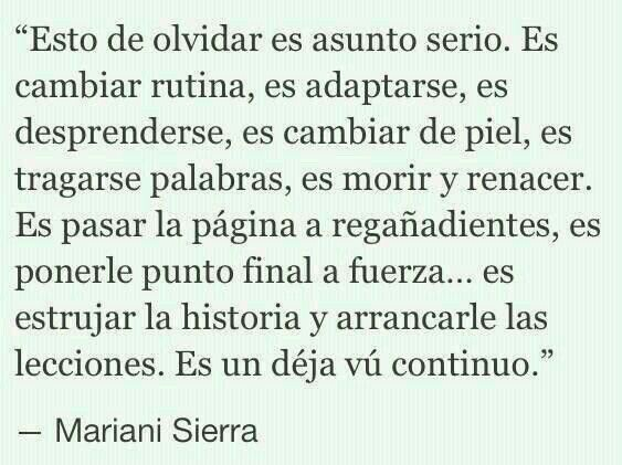 Olvidar es asunto serio: Mariani Sierra.