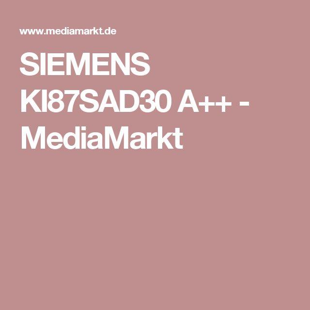 SIEMENS KI87SAD30 A++   MediaMarkt