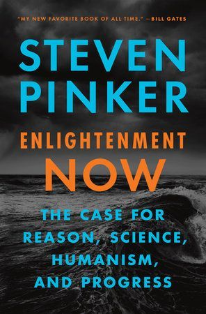 Enlightenment Now by Steven Pinker #books to #read #non-fiction