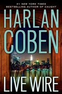 #24 Live wire by Harlan Coben