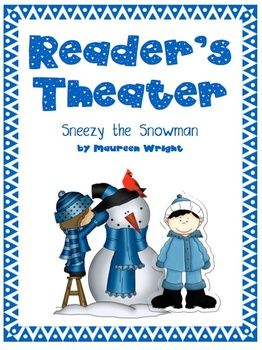 Readers' Theater: Sneezy the Snowman