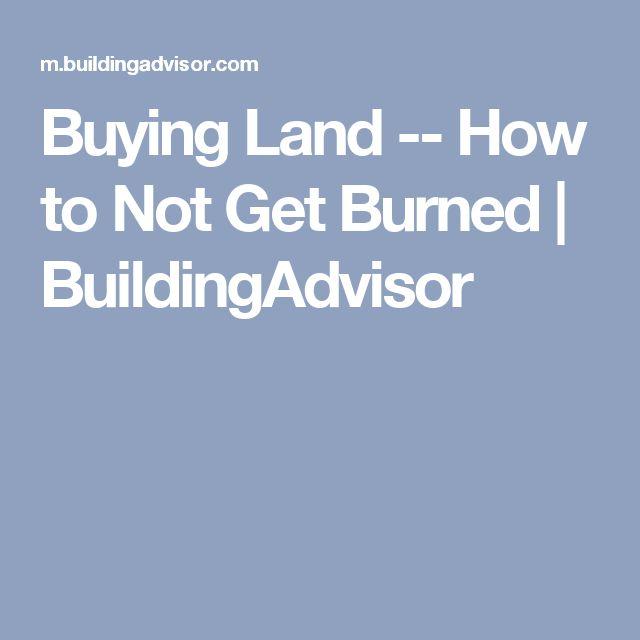 Buying Land -- How to Not Get Burned | BuildingAdvisor