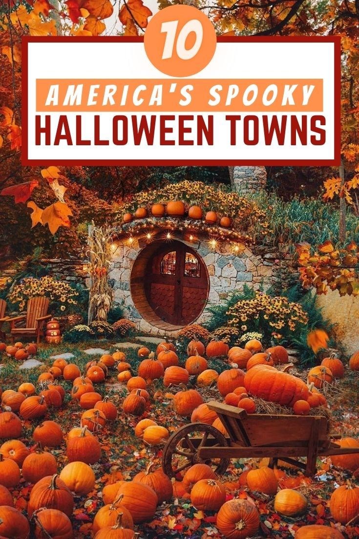 Top 10 Spooky Towns In America For The Scariest Halloween In 2020 Fall Travel Destination Usa Travel Destinations Travel Usa