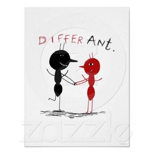 """""""DIFFER ANT ants Poster Print"""""""