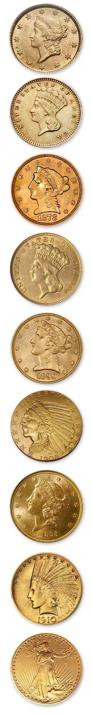 US gold coins from the dollar Liberty Head to the 20 dollar St Gaudens double eagle. Finding ANY gold coin is on my bucket list!  Always looking forward to that day, every time I go out detecting.