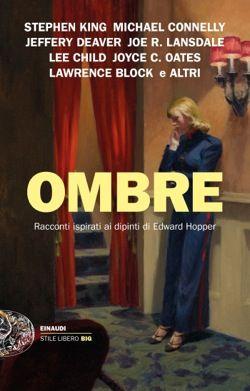 AA. VV., Ombre, Stile libero Big - DISPONIBILE ANCHE IN EBOOK