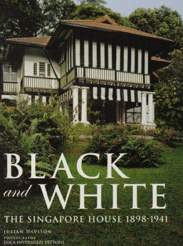 The famous Black and White Houses of Singapore....Duchess Fare: Architecture: Singapore's Black & White Houses