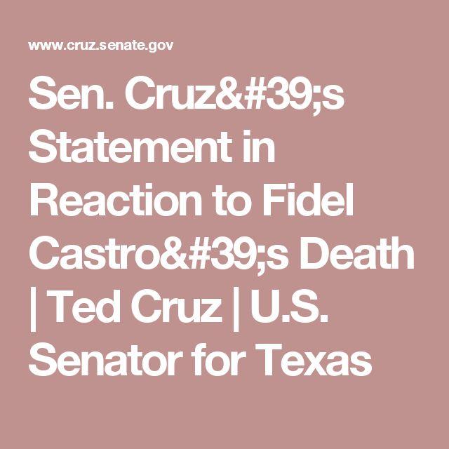 Sen. Cruz's Statement in Reaction to Fidel Castro's Death   Ted Cruz   U.S. Senator for Texas