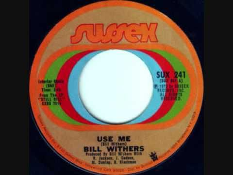 Today 10-1 in 1972 we were boppin' our heads to Bill Withers new song 'Use Me'