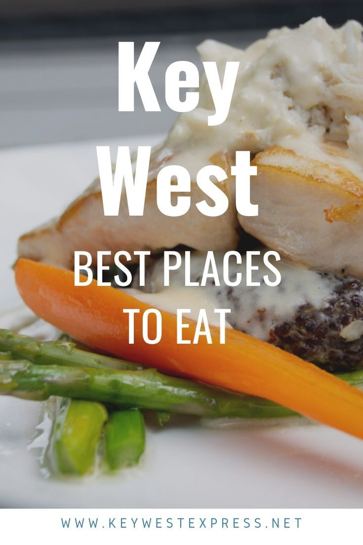 Key West For The Freshest Seafood You Ll Ever Have Boat To Table The Same Day Keywest Florida Food Foodpo Key West Restaurants Key West Food Key West