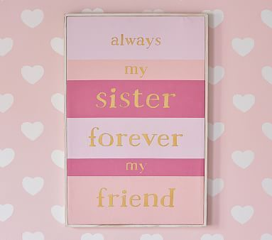 Sister Sentiment Art Sister Bedroomkids Bedroombedroom Decorbedroom Ideaspink Girls