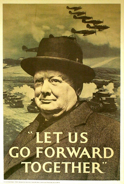 Winston Churchill: Propaganda Posters, Picture-Black Posters, War Posters, Forward Together, Churchill Posters, Wartim Posters, War Ii, Winston Churchill, 1940