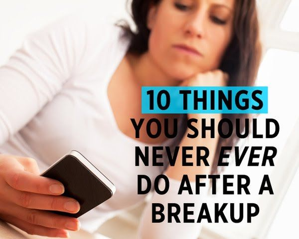 10 Things You Should Never EVER Do After a Breakup | Women's Health Magazine