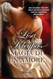 Sognando tra le Righe: MAGIA DI UN AMORE Lisa Kleypas Recensione